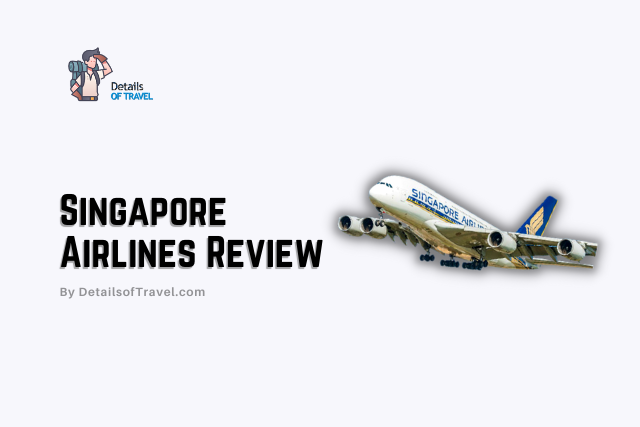 Singapore Airlines Review 2021