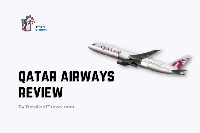 Qatar Airways Review 2021